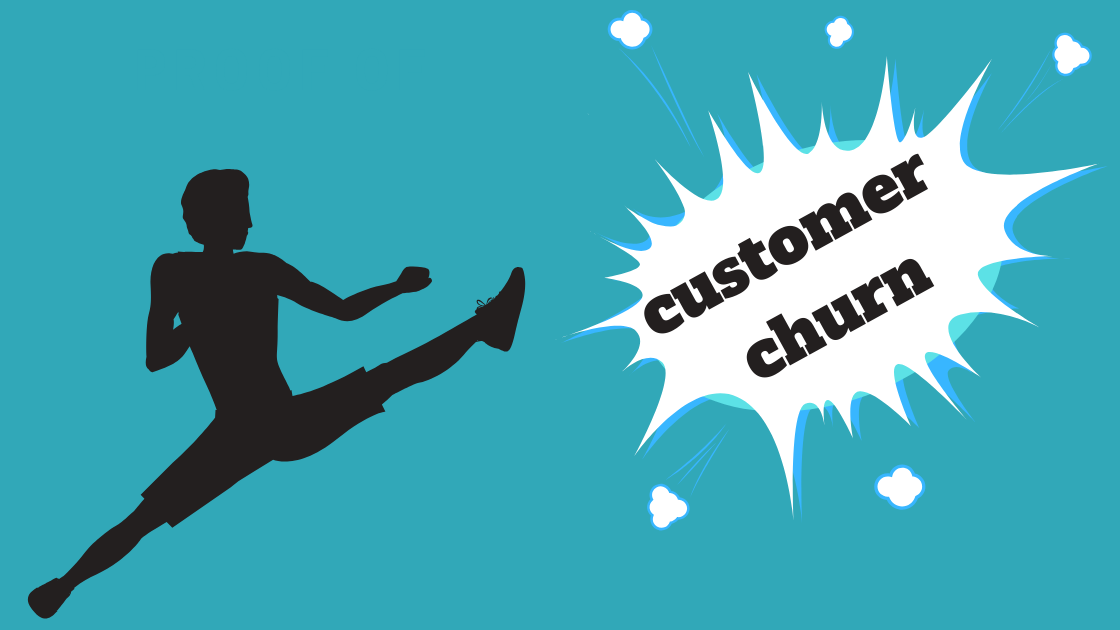 How to Combat Customer Churn